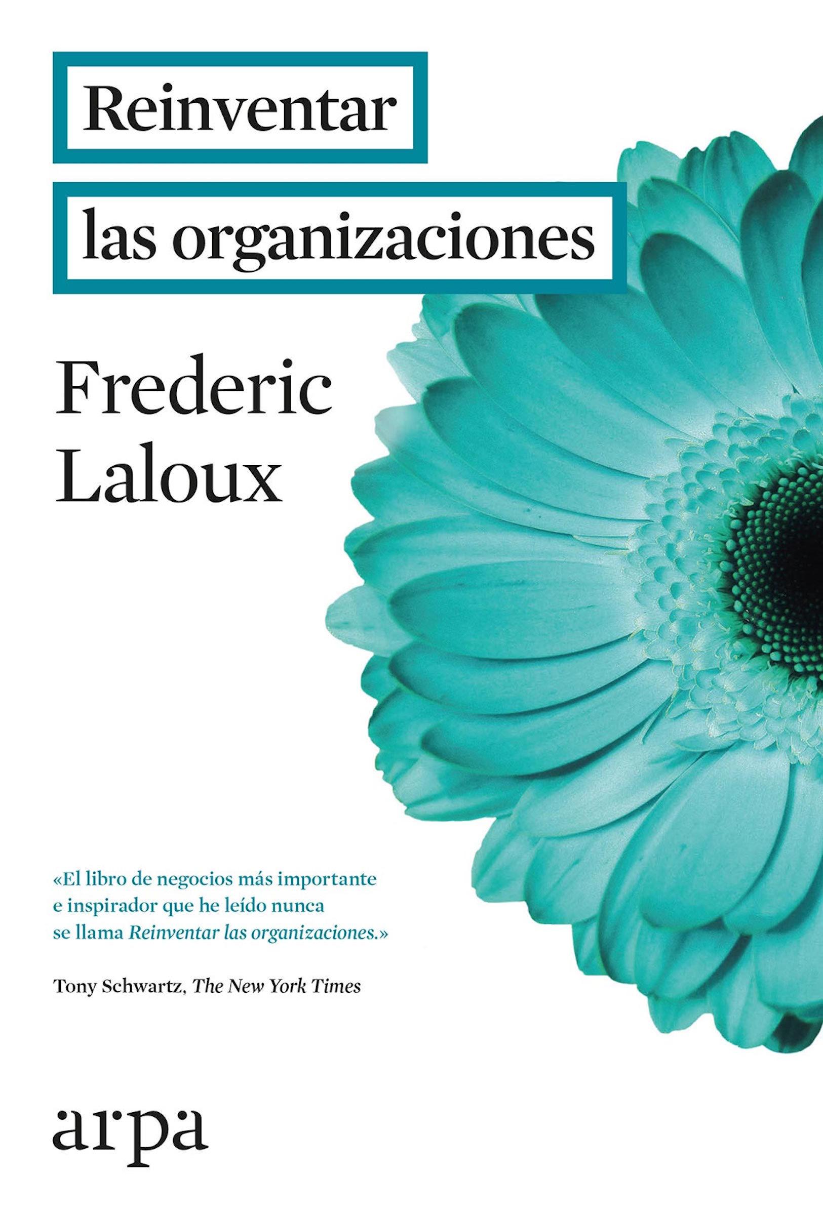 reinventar las organizaciones by Laloux